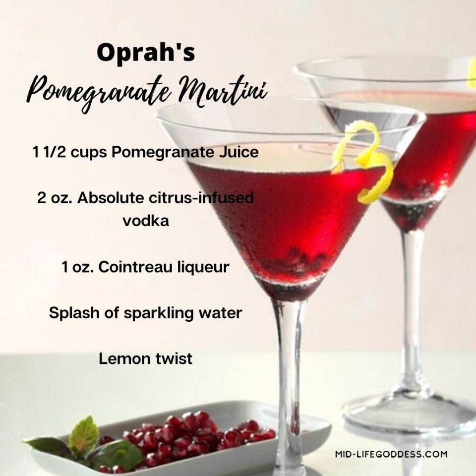 Oprah's Pomegranate Martini recipe