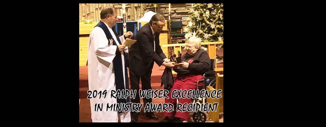 2019 Ralph Weiser Excellence in Ministry Award Recipient