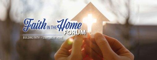 Faith in the Home forum 2020