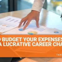 How to Budget Your Expenses After a Lucrative Career Change