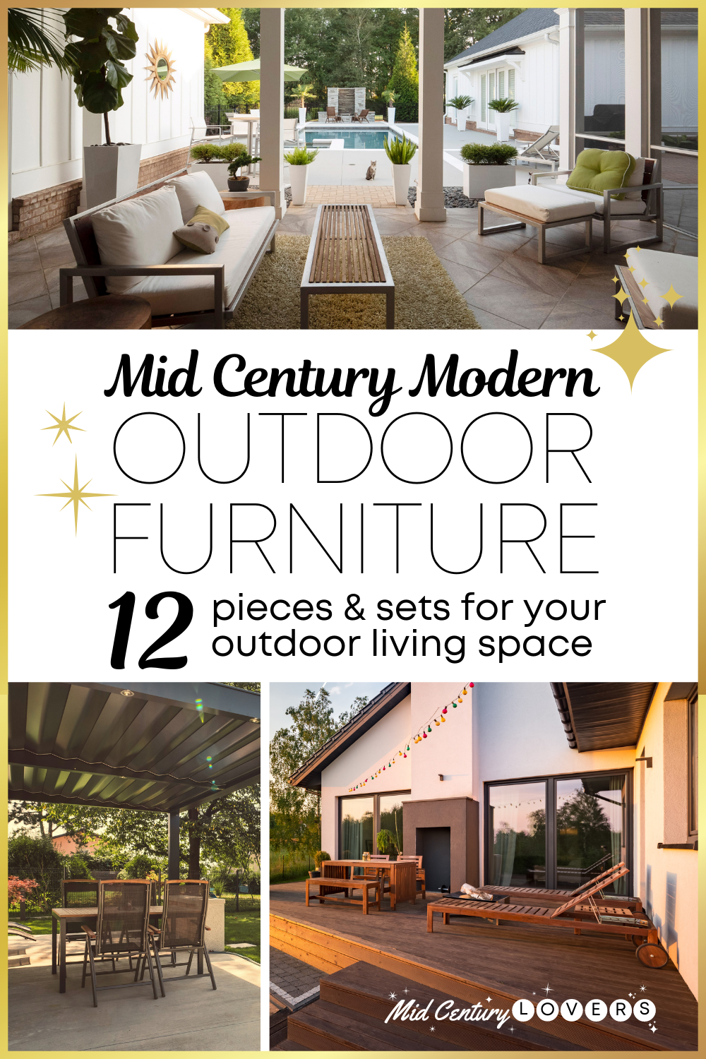 Mid Century Modern Outdoor Furniture: 12 Must see pieces for your outdoor living space.