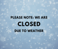 closed jan 17 due to weather