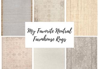 My Favorite Neutral Farmhouse Rugs