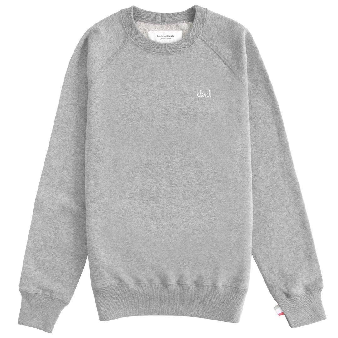 Dad Crewneck Grey Sweatshirt Province of Canada