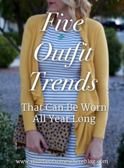 Five Outfit Trends That Can Be Worn All Year Long