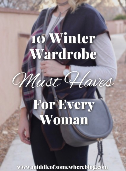 10 Winter Wardrobe Must Haves for Every Woman