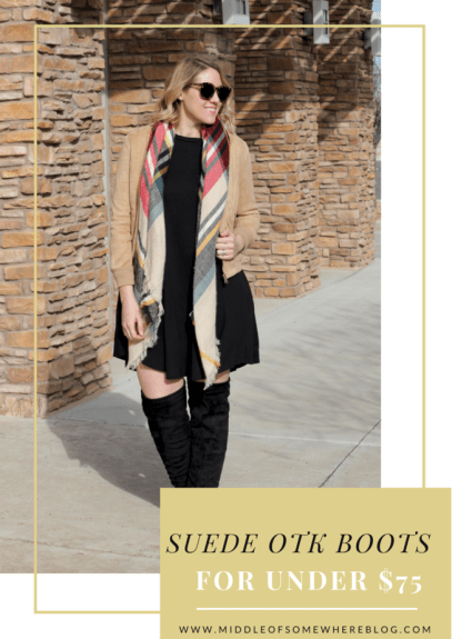 Suede OTK Boots Under $75 & The Weekly Style Edit Link Up