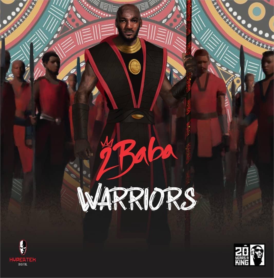 ALBUM: 2Baba - Warriors Album