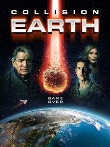 Collision Earth (2020) - Hollywood Movie