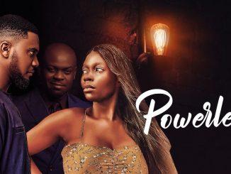 Powerless – Nollywood Movie