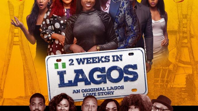 2 Weeks In Lagos – Nollywood Movie