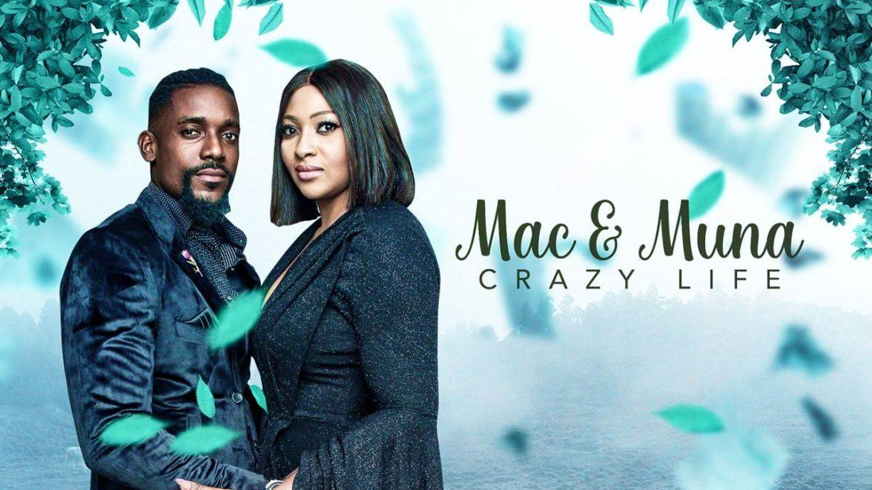 Mac & Muna – Crazy Life – Nollywood Movie