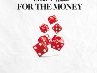 "Phyno x Peruzzi – ""For The Money"" (Lyrics)"
