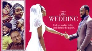 The Wedding – Nollywood Movie