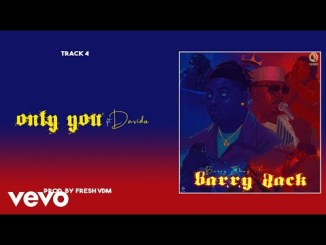 Barry Jhay - Only You ft. Davido