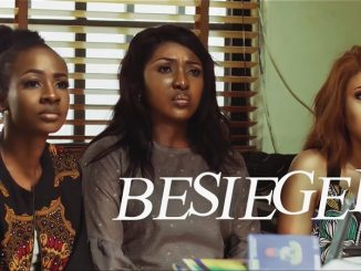 Besieged – Nollywood Movie