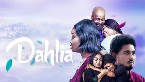 dahlia-–-nollywood-movie