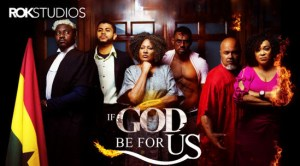 if-god-be-for-us-–-nollywood-movie
