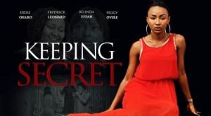 keeping-secret-–-nollywood-movie