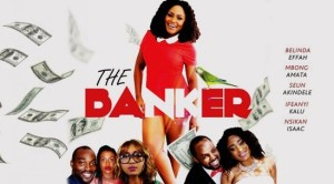 the-banker-–-nollywood-movie