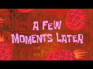 A Few Moments Later Sound Effects