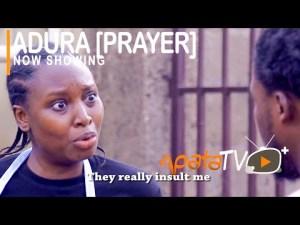 Adura (Prayer) – Latest Yoruba Movie 2021