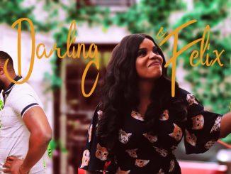 Darling & Felix – Nollywood Movie