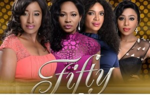 Fifty – Nollywood Movie🔥