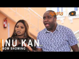 Inu Kan – Latest Yoruba Movie 2021