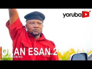 Okan Esan Part 2 – Latest Yoruba Movie 2021