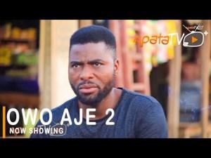 Owo Aje Part 2 – Latest Yoruba Movie 2021