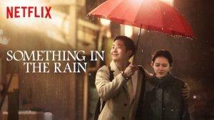 Something in the Rain Season 1 Episode 1 – 16