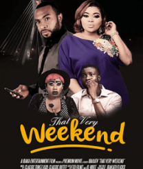 That Very Weekend – Nollywood Movie
