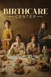 Birthcare Center Season 1 Episode 2