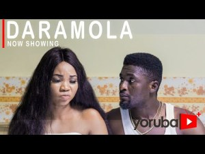 Daramola – Latest Yoruba Movie 2021