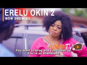 Erelu Okin Part 2 – Latest Yoruba Movie 2021