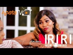Iriri – Latest Yoruba Movie 2021