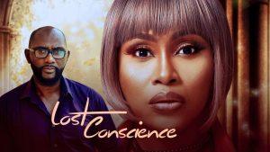 Lost Conscience – Nollywood Movie