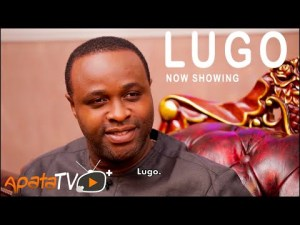 Lugo – Latest Yoruba Movie 2021