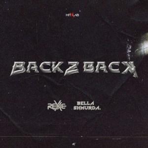 Rexxie x Bella Shmurda – Back 2 Back