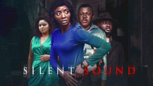 Silent Sound – Nollywood Movie