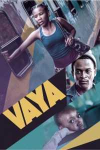 Vaya (2016) - South African Movie