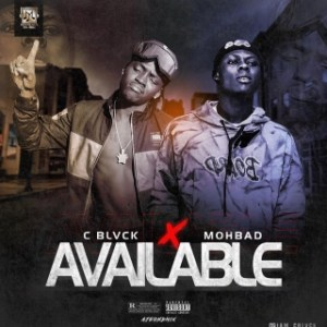 C Blvck – Available ft. Mohbad