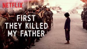 First They Killed My Father (2017)