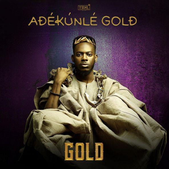 ALBUM: Adekunle Gold – Gold