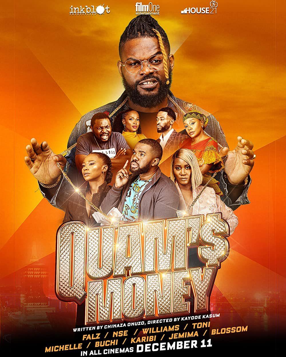 Quam's Money – Nollywood Movie