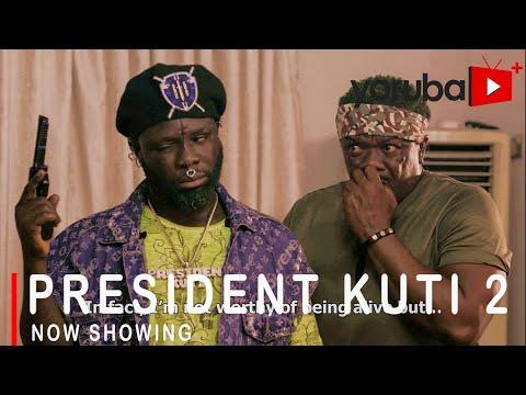 President Kuti Part 2 – Yoruba Movie 2021