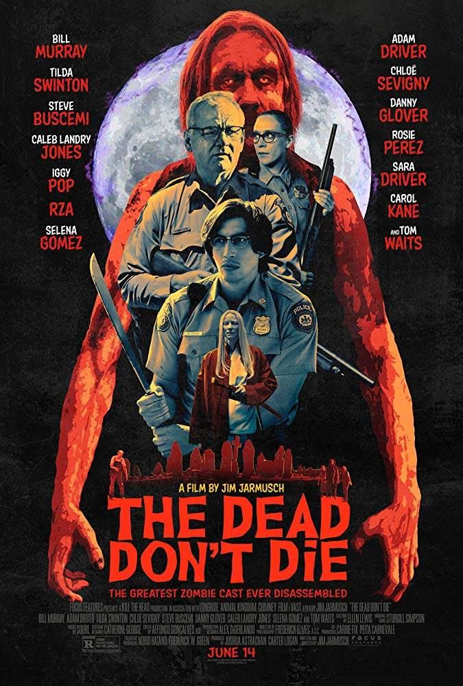 The Dead Don't Die (2019) Movie