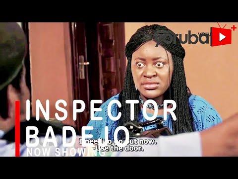 Inspector Badejo – Yoruba Movie 2021
