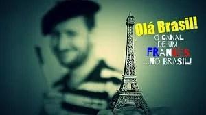ola brasil - Francês Alex quer saber quais brasileiros são famosos na França?